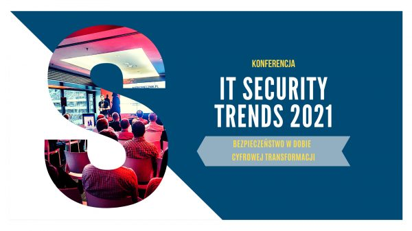 IT SECURITY TRENDS 2021